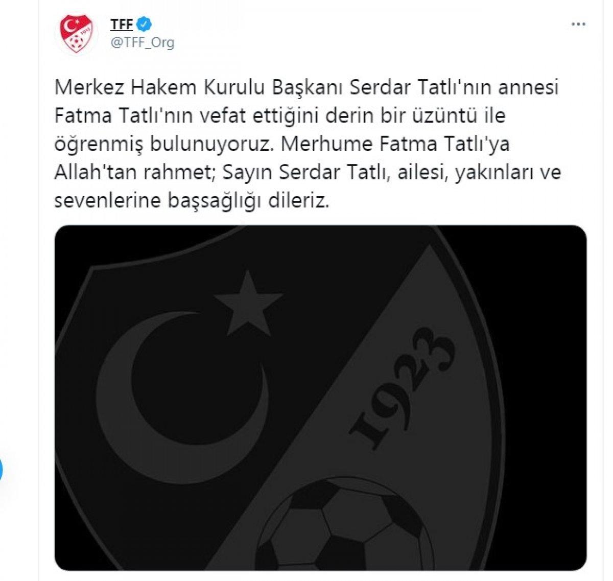 Serdar Tatlı nın annesi Fatma Tatlı vefat etti #1